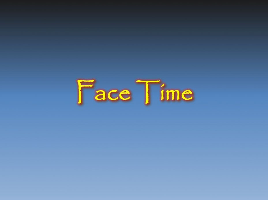 Face Time- Blue gradient dark blue at top fading to lighter blue at the bottom